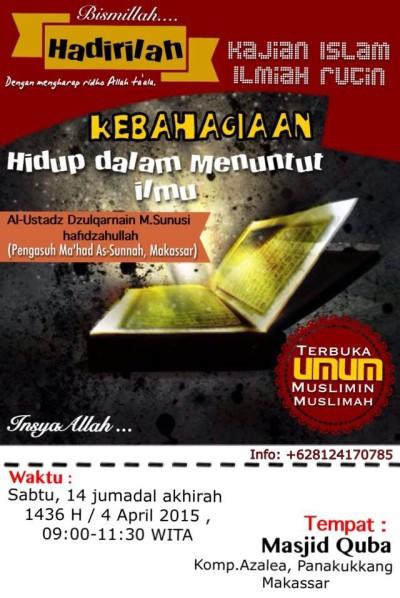 Kajian Islam Ilmiah Kebahagiaan Hidup dalam Bingkai Menuntut Ilmu – Makassar